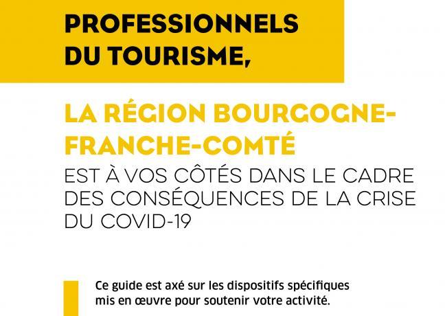 Covid-19 - La région Bourgogne-Franche-Comté aux côtés des professionnels du tourisme dans le cadre des conséquences de la crise